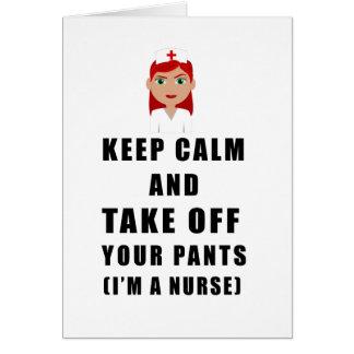 nurse, take off your pants card