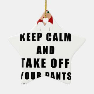 nurse, take off your pants ceramic star ornament