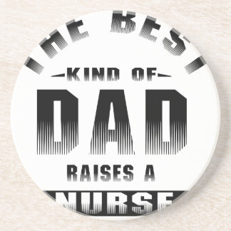 Nurse, the best kind of dad beverage coaster