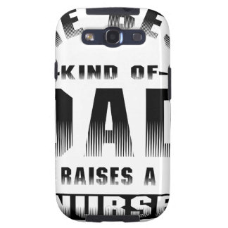 Nurse, the best kind of dad samsung galaxy s3 cover