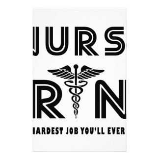 Nurse the hardest job you will ever have stationery