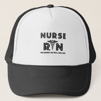 Nurse the hardest job you will ever have trucker hat