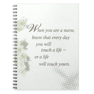 Nurse Touch a Life With Wild Flowers Spiral Notebook