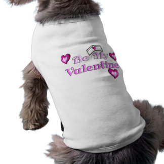 "Nurse Valentine Gifts ""Be My Valentine"" Pet T Shirt"