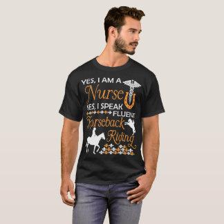 Nurse Yes I Speak Fluent Horseback Riding Tshirt
