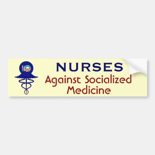 Nurses Against Socialized Medicine Bumper Sticker
