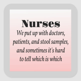 Nurses and Stool Samples Square Stickers