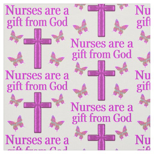 NURSES ARE A GIFT FROM GOD FABRIC