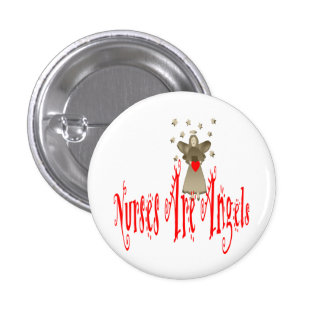 Nurses Are Angels 1 Inch Round Button
