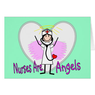 Nurses Are Angels Greeting Card