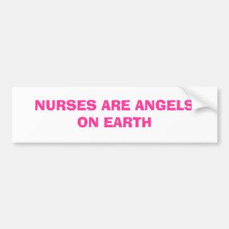 NURSES ARE ANGELS ON EARTH BUMPER STICKER