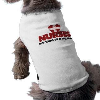 Nurses are kind of a big deal doggie tee shirt