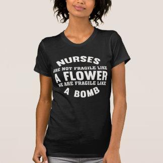 Nurses Are Not Fragile Like A Flower T-Shirt