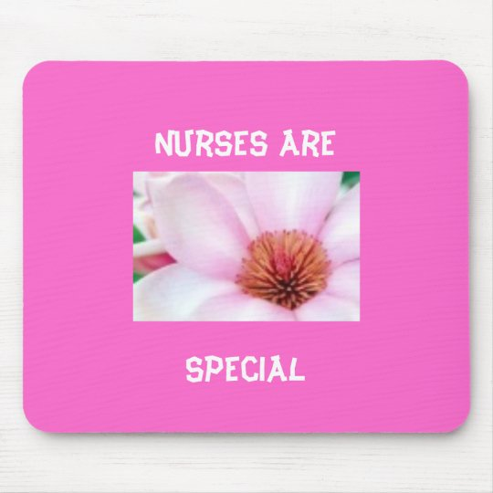 Nurses are Special Mousepad