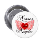 Nurses Are The Real Angels 2 Inch Round Button