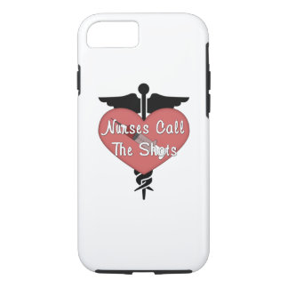 Nurses Call The Shots iPhone 7 Case