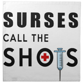 Nurses call the shots napkin