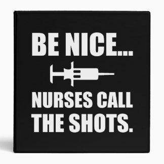 Nurses Call The Shots White Vinyl Binder