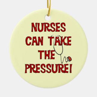 Nurses Can Take the Pressure Round Ceramic Ornament