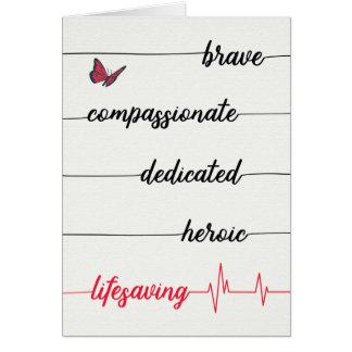 Nurse's Day - Brave, Compassionate, Lifesaving Card