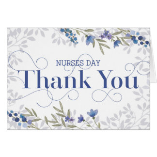 Nurses Day Thank You - Text and Flowers - Blue Card