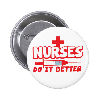 NURSES do it better! with needle and cross 2 Inch Round Button