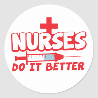 NURSES do it better! with needle and cross Round Sticker