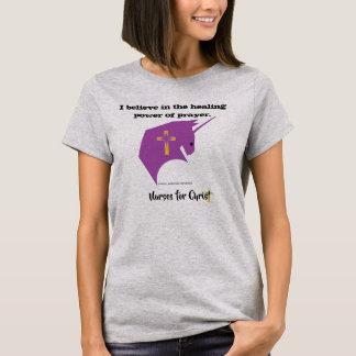 Nurses for Christ The Healing Power of Prayer T-Shirt