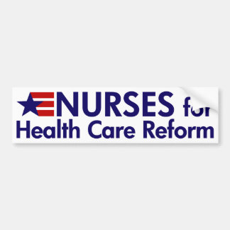 Nurses for Health Care Reform bumper sticker