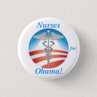Nurses for Obama! 1 Inch Round Button