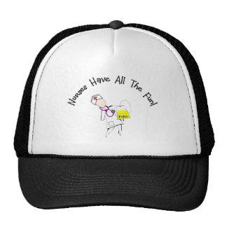 Nurses Have All The Fun!  Nurse Gifts Trucker Hat