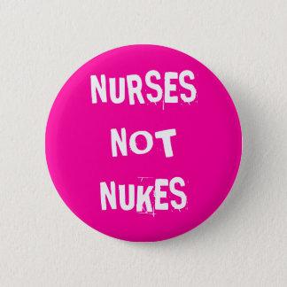 Nurses Not Nukes 2 Inch Round Button