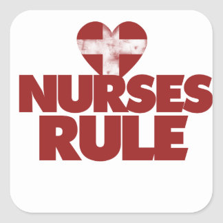 Nurses Rule Square Sticker