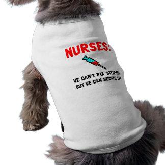 Nurses Sedated Pet Tee Shirt