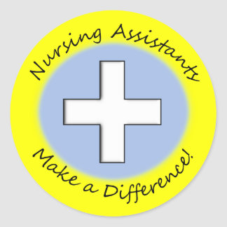 """Nursing Assistant Gifts """"Making a Difference"""" Round Sticker"""