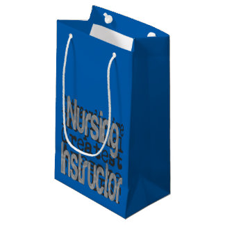 Nursing Instructor Extraordinaire Small Gift Bag