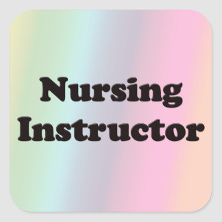 Nursing Instructor Square Sticker