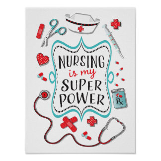 Nursing is my super power poster print