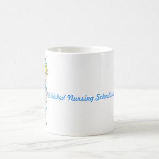 Nursing school is over coffee mug