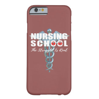 Nursing School The Struggle Is Real Barely There iPhone 6 Case