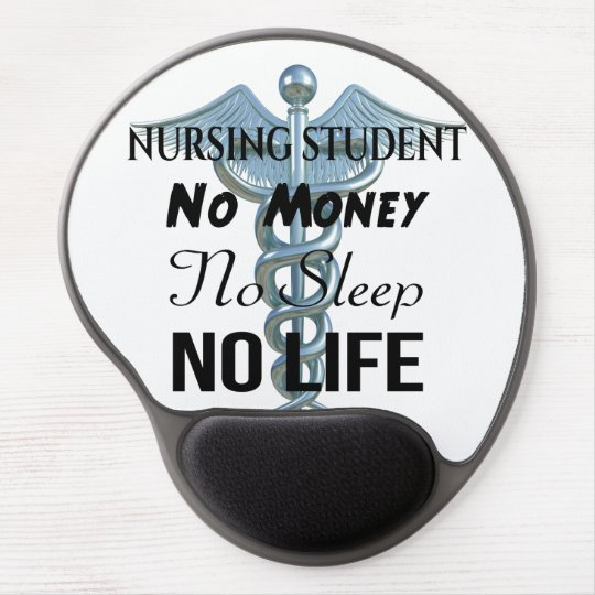 Nursing Student Funny Nurse Quote Gel Mouse Pad