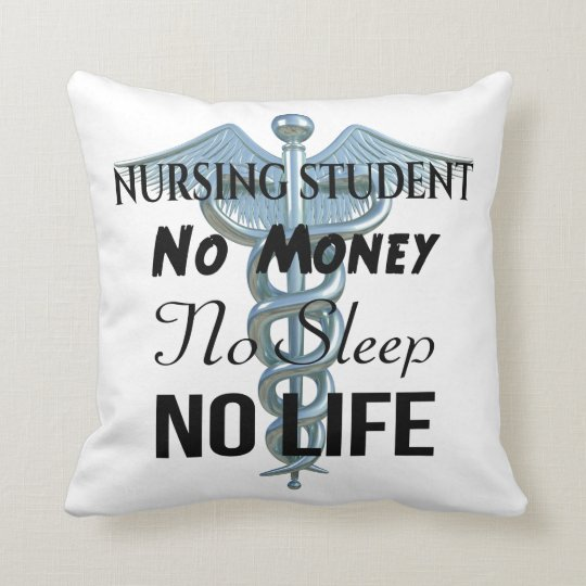 Nursing Student Funny Nurse Quote Throw Pillow