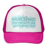 Nursing - the Hardest Job Trucker Hat
