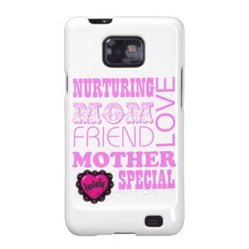 Nurturing Mom, special Mother Samsung Galaxy S2 Case