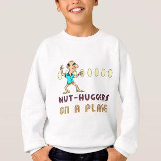 Nut-huggers on a plane sweatshirt