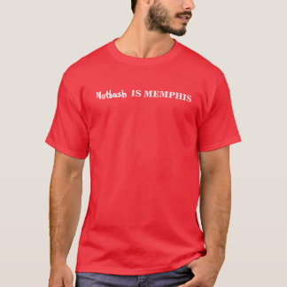 Nutbush is Memphis T-Shirt
