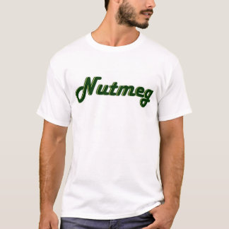 Nutmeg - Ole ( Shut ya Legs ) T-Shirt