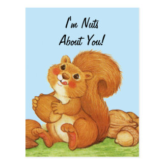 Nuts About You Cute Squirrel Postcard