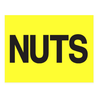 Nuts - Popular American Saying Postcard