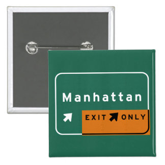 NYC Manhattan Exit Interstate Highway Freeway Road 2 Inch Square Button